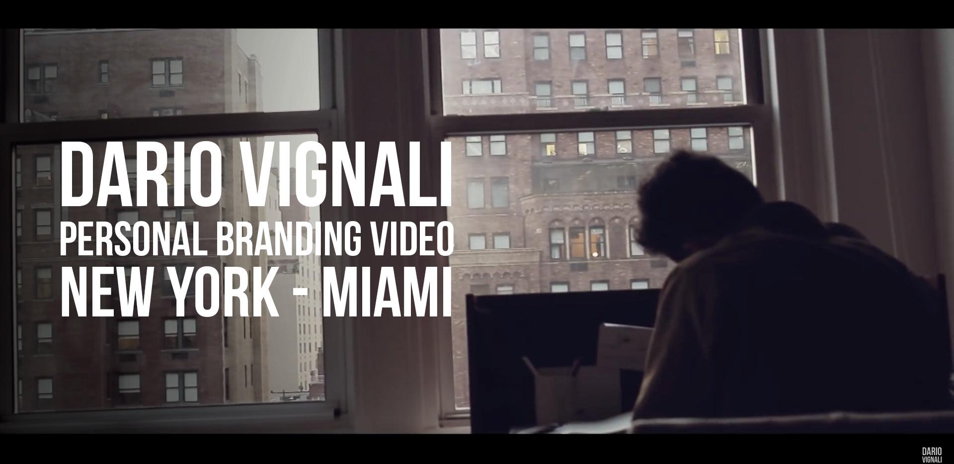 Dario Vignali Personal Branding Video - NewYork & Miami