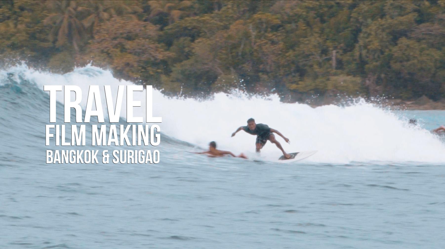 Travel Film Making - Thailandia e Filippine